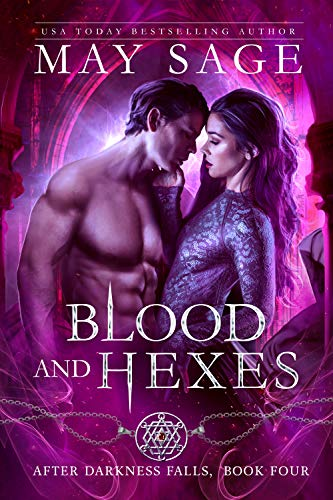 Blood and Hexes: A Vampire Paranormal Romance (After Darkness Falls Book 4) May Sage