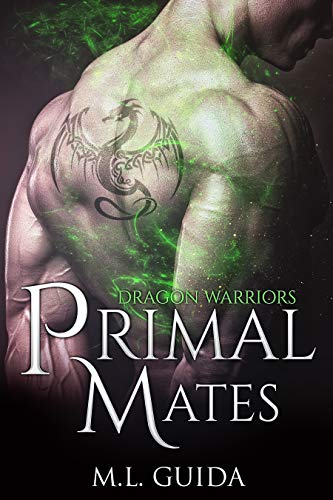 Primal Mates: A Scifi Alien Romance (Dragon Warriors Book 2)  ML Guida