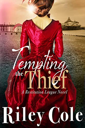 Tempting the Thief (The Restitution League Book 4) Riley Cole