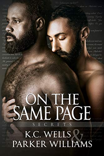On the Same Page (Secrets Book 4) K.C. Wells and Parker Williams