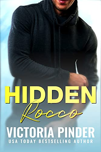 Hidden Rocco (Hidden Alphas Book 5) Victoria Pinder