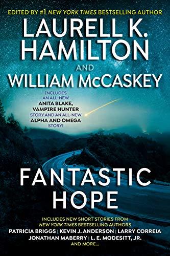 Fantastic Hope  Laurell K. Hamilton , Patricia Briggs, et al.