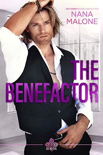 The Benefactor (See No Evil Trilogy Book 2)  Nana Malone