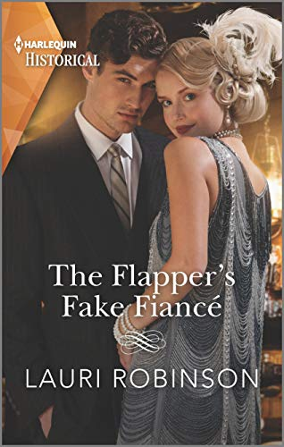 The Flapper's Fake Fiancé (Sisters of the Roaring Twenties Book 1)  Lauri Robinson
