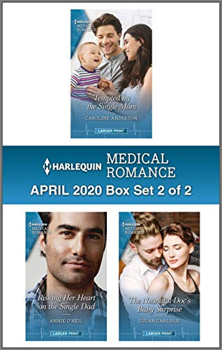 Harlequin Medical Romance April 2020 - Box Set 2 of 2 Caroline Anderson, Annie O'Neil, et al.