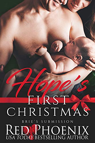Hope's First Christmas (Brie's Submission Book 19)  Red Phoenix