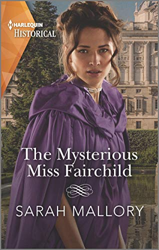 The Mysterious Miss Fairchild (Harlequin Historical)  Sarah Mallory