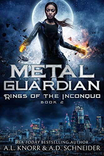 Metal Guardian: An Urban Fantasy Adventure (Rings of the Inconquo Book 2)  A.L. Knorr and Aaron D. Schneider