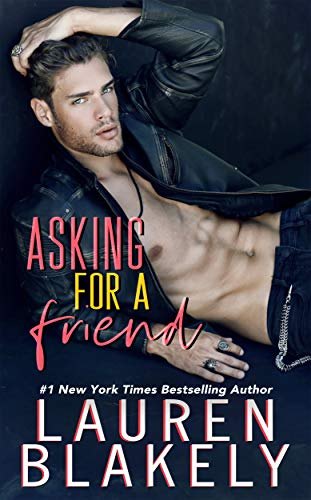 Asking For a Friend (Boyfriend Material Book 1) Lauren Blakely