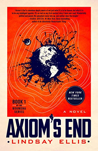 Axiom's End: A Novel (Noumena Book 1) Lindsay Ellis