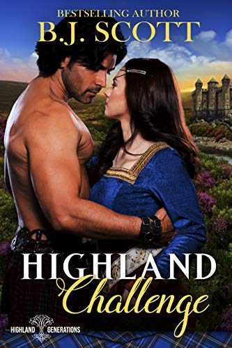 Highland Challenge (Highland Generations Book 1)  B.J. Scott and Sue-Ellen Welfonder