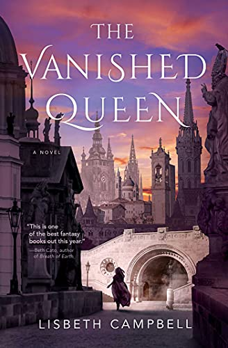 The Vanished Queen: A Novel Lisbeth Campbell