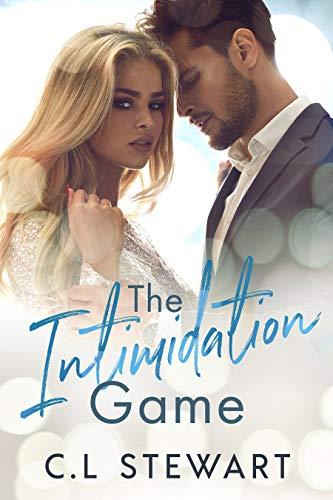 The Intimidation Game (Game Series Book 1) C.L Stewart