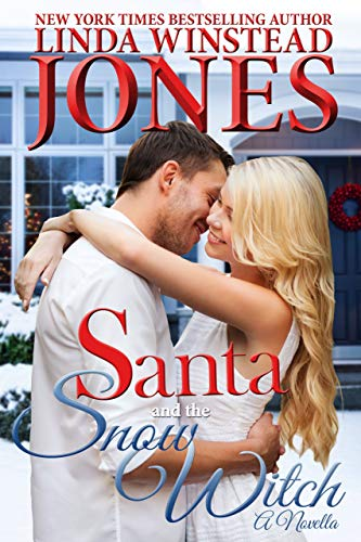 Santa and the Snow Witch (Mystic Springs Book 2)  Linda Winstead Jones