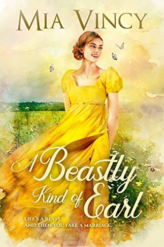 A Beastly Kind of Earl (Longhope Abbey) Mia Vincy