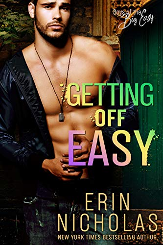 Getting Off Easy (Boys of the Big Easy)  Erin Nicholas