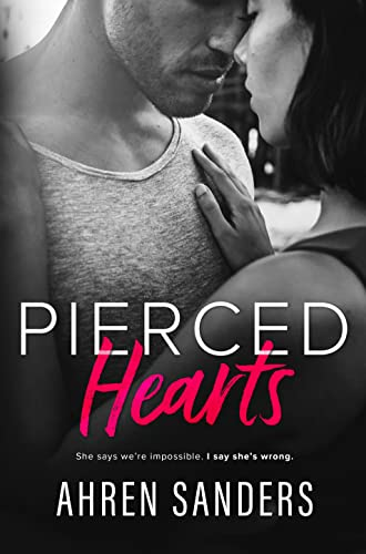 Pierced Hearts (Southern Charmers Book 1)  Ahren Sanders