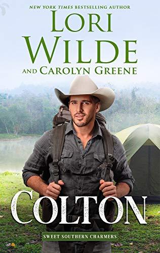 Colton (Sweet Southern Charmers Book 4) Lori Wilde and Carolyn Greene