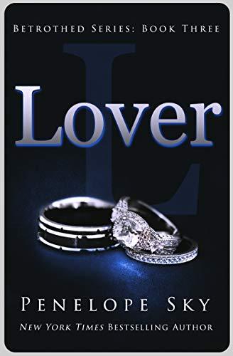Lover (Betrothed Book 3) Penelope Sky