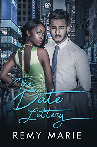 The Date Lottery Remy Marie