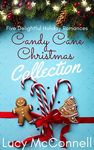 Candy Cane Christmas Collection: Five Delightful Holiday Romances Lucy McConnell