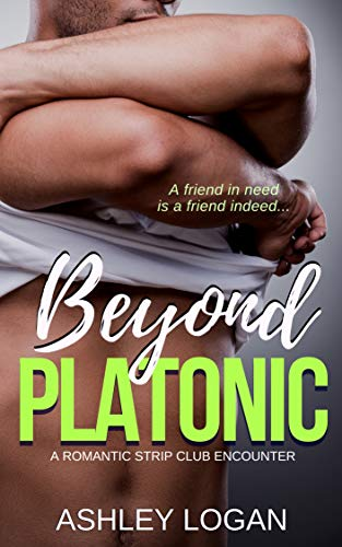 Beyond Platonic (Beyond Series Book 11)   Ashley Logan