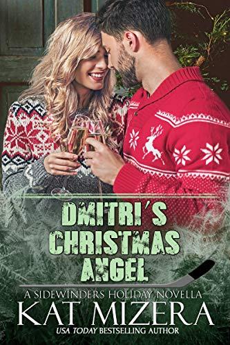 Dmitri's Christmas Angel (Las Vegas Sidewinders Book 14) Kat Mizera