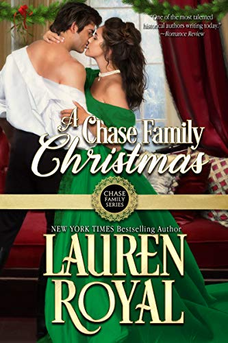 A Chase Family Christmas (Chase Family Series: The Jewels Book 5) Lauren Royal