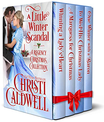 A Little Winter Scandal: A Regency Christmas Collection  Christi Caldwell