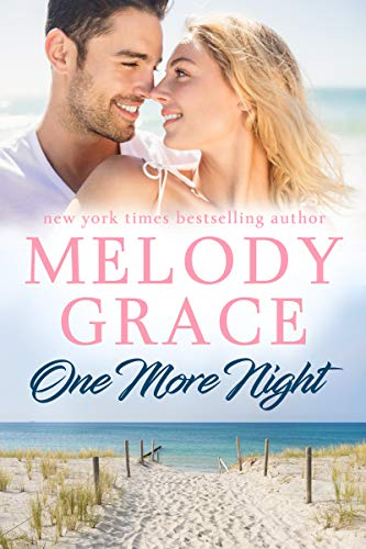 One More Night (Sweetbriar Cove Book 13) Melody Grace
