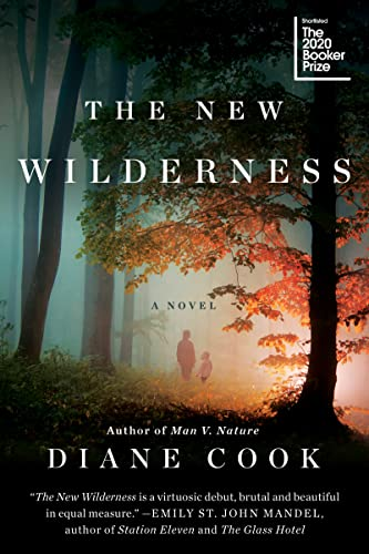 The New Wilderness Diane Cook