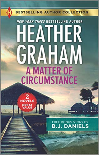 A Matter of Circumstance & The New Deputy in Town (Harlequin Bestselling Authors) Heather Graham and B.J. Daniels