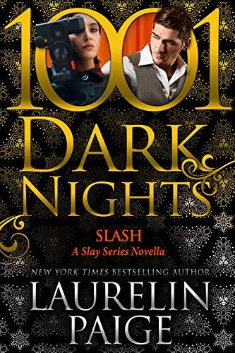 Slash: A Slay Series Novella Laurelin Paige