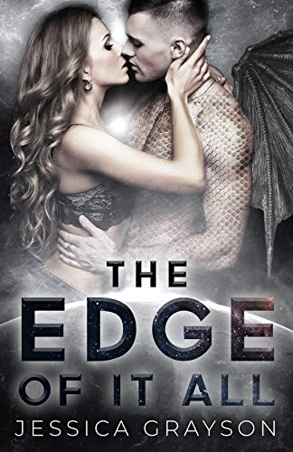 The Edge of it All (Mosauran Book 1)  Jessica Grayson