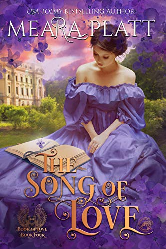 The Song of Love (The Book of Love 4)  Meara Platt