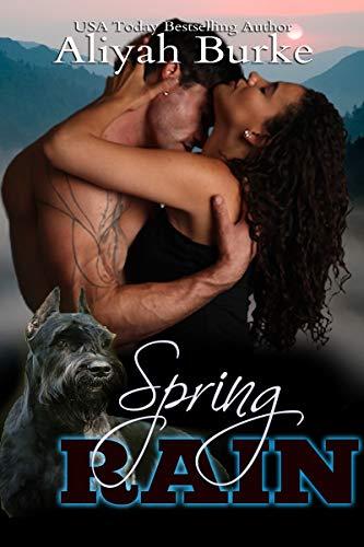 Spring Rain (Seasons Book 3) Aliyah Burke