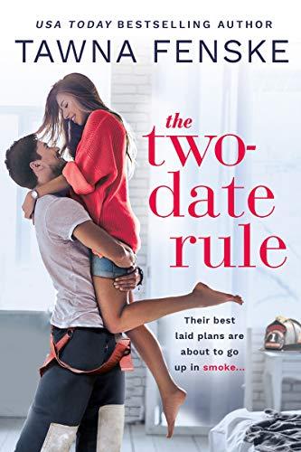 The Two-Date Rule  Tawna Fenske