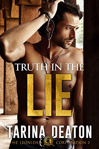 Truth In The Lie (The Leonidas Corporation Book 2)  Tarina Deaton