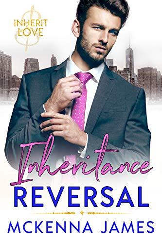 Inheritance Reversal  Mckenna James