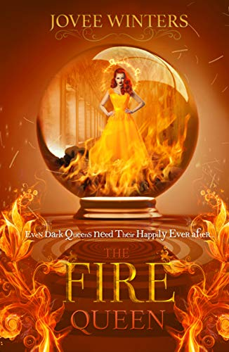 The Fire Queen (The Dark Queens Book 10)  Jovee Winters