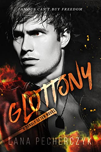 Gluttony: A Genetically Modified, Fated Mate Romance (The Deadly Seven Book 5)  Lana Pecherczyk