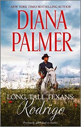 Long Tall Texans: Rodrigo (Long, Tall Texans) Diana Palmer