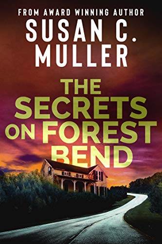 The Secrets on Forest Bend (The Occult Series) Susan C. Muller