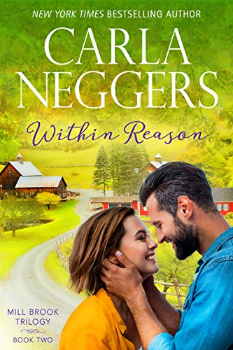 Within Reason (Mill Brook Trilogy Book 2) Carla Neggers