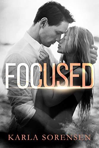Focused: A hate to love sports romance Karla Sorensen