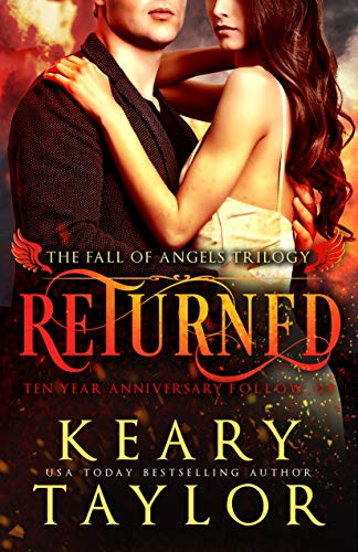 Returned (Fall of Angels Book 5)  Keary Taylor
