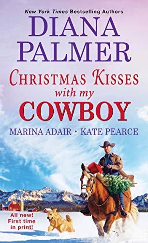 Christmas Kisses with My Cowboy Diana Palmer , Marina Adair, et al.
