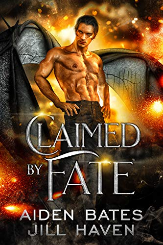 Claimed By Fate  Aiden Bates and Jill Haven