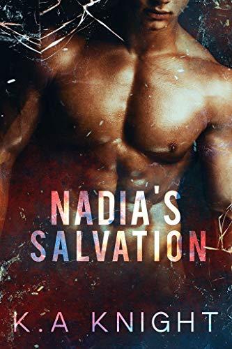 Nadia's Salvation  K.A Knight