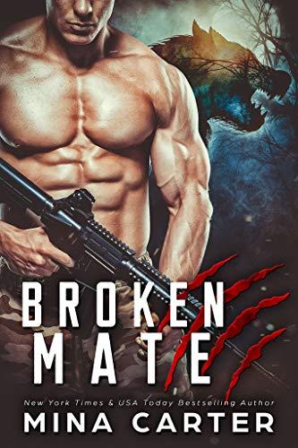 Broken Mate (Project Rebellion Book 4)  Mina Carter